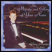 Purchase: Christian Piano Music - The Majesty and Glory of Your Name: available on CD or Cassette